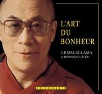 Dalaï-Lama - L'art du bonheur. 1 CD audio