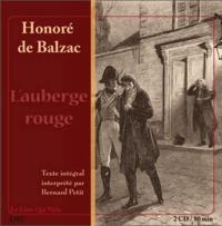 Honoré de Balzac - L'auberge rouge. 2 CD audio