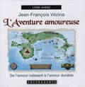 Jean-François Vézina - L'aventure amoureuse - CD audio.