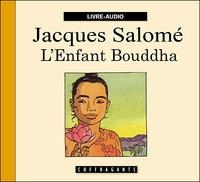 Jacques Salomé et Gaila Narusevicius - L'Enfant Bouddha - 2 CD Audio.