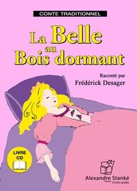 Frédérick Desager - La Belle au Bois dormant. 1 CD audio