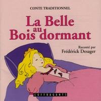 Frédérick Desager - La Belle au Bois dormant - CD audio.