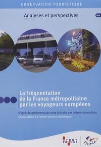 Atout France - La fréquentation de la France métropolitaine par les voyageurs européens - CD-ROM.