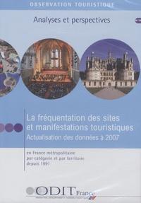 ODIT France - La fréquentation des sites et manifestations touristiques - CD-ROM.