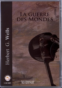 Herbert George Wells - La guerre des mondes. 1 CD audio MP3
