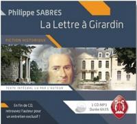 Philippe Sabres - La lettre à Girardin. 1 CD audio MP3