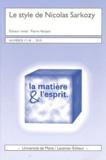 Pierre Verjans et Stephen Lequet - La matière et l'esprit N° 17-18, 2010 : Le style Nicolas Sarkozy.