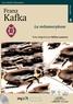 Franz Kafka - La métamorphose. 1 CD audio MP3