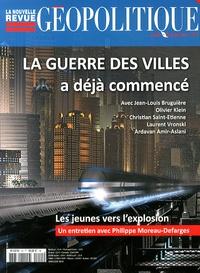Paul-François Trioux - La nouvelle revue géopolitique N° 124, Janvier-févr : La guerre des villes a déjà commencé.