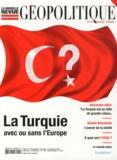 Jeremy Ghez et Paul-François Trioux - La nouvelle revue géopolitique N° 2 : La Turquie avec ou sans l'Europe.