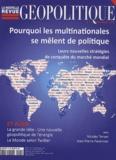 Paul-François Trioux - La nouvelle revue géopolitique N° 5, juillet-août 2 : Pourquoi les multinationales se mêlent de politique : leurs nouvelles stratégies de conquête du marché mondial.