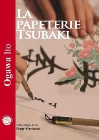 Ito Ogawa - La papeterie Tsubaki. 1 CD audio MP3