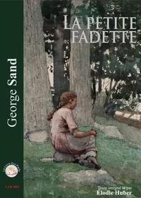 George Sand - La petite Fadette. 1 CD audio MP3