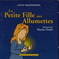 Marina Orsini - La Petite Fille aux Allumettes - CD Audio + Livre.