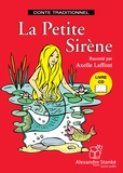 Axelle Laffont - La petite sirène. 1 CD audio