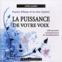France Arbour et Jo-Ann Quérel - La puissance de votre voix - CD audio.