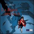 Kai Meyer - La Reine des Eaux - 3 CD audio.