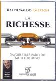 Ralph Waldo Emerson - La richesse. 1 CD audio