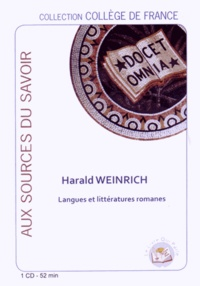Harald Weinrich - Langues et littératures romanes. 1 CD audio
