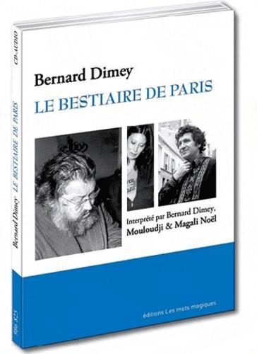 Bernard Dimey - Le bestiaire de Paris. 1 CD audio