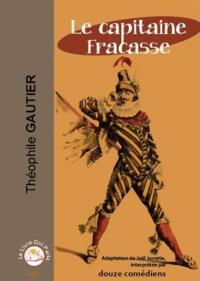Théophile Gautier - Le capitaine Fracasse. 1 CD audio