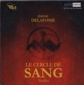 Jérôme Delafosse - Le Cercle de sang. 1 CD audio MP3