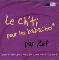 Zef - Le ch'ti pour les babaches - CD audio.