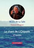 Bruno de La Salle - Le chant de l'Odyssée d'Homère. 1 CD audio MP3