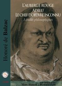 Honoré de Balzac - Le chef d'oeuvre inconnu; L'auberge rouge ; Adieu - Trois études philosophiques. 1 CD audio MP3
