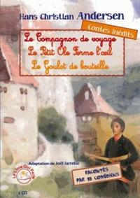 Joël Jarretie et Véronique Bernard-maugiron - Le compagnon de voyage ; Le Petit Ole Ferme l'oeil ; Le Goulot de bouteille. 1 CD audio
