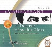 Guy de Maupassant - Le Docteur Héraclius Gloss. 1 CD audio MP3