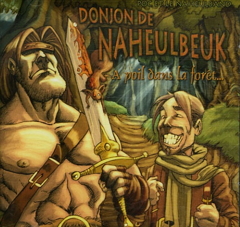 Poc et Le Naheulband - Le Donjon de Naheulbeuk Tome 2 : A poil dans la forêt - CD audio.