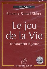 Florence Scovel Shinn - Le jeu de la vie - Et comment le jouer. 1 CD audio MP3