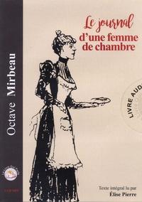 Octave Mirbeau - Le journal d'une femme de chambre. 1 CD audio MP3