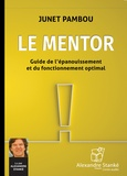 Junet Pambou - Le mentor - Guide de l'épanouissement et du fonctionnement optimal. 1 CD audio MP3
