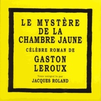 Gaston Leroux - Le mystère de la chambre jaune. 8 CD audio