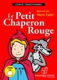Marie Eykel - Le Petit Chaperon Rouge. 1 CD audio