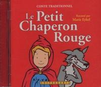 Marie Eykel - Le Petit Chaperon Rouge - CD audio.