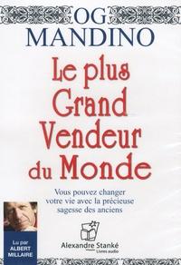 Og Mandino - Le plus grand vendeur du monde - Vous pouvez changer votre vie avec la précieuse sagesse des anciens. 1 CD audio