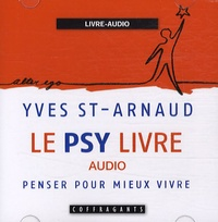 Yves Saint-Arnaud - Le psy livre - CD audio.