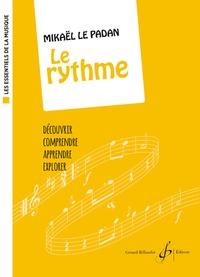 Mikael Le Padan - Le rythme.