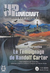 H. P. Lovecraft - Le témoignage de Randolf Carter - Démons et merveilles. 1 CD audio