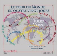 Jules Verne et Bernard Petit - Le tour du monde en quatre vingt jours. 1 CD audio