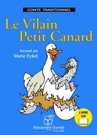 Marie Eykel - Le vilain petit canard. 1 CD audio