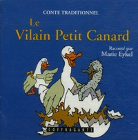 Marie Eykel - Le Vilain Petit Canard - CD Audio + Livre.