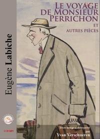 Eugène Labiche - Le voyage de M. Perrichon et trois autres pièces. 1 CD audio MP3