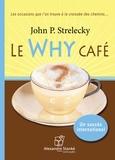 John Strelecky - Le Why café. 1 CD audio MP3