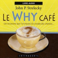 John Strelecky - Le why café - CD audio.