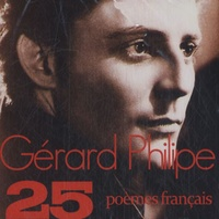 Gérard Philipe et Maria Casarès - Les 25 plus beaux poèmes français.