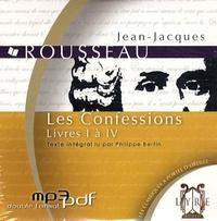 Jean-Jacques Rousseau - Les Confessions - Livres I à IV. 1 CD audio MP3